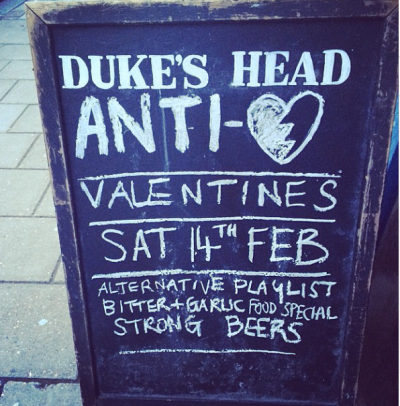 dukes head highgate anti-valentines day