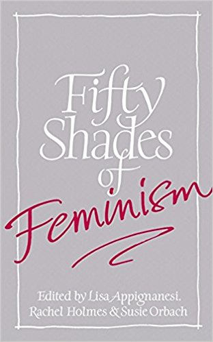 Fifty Shades of Feminism book